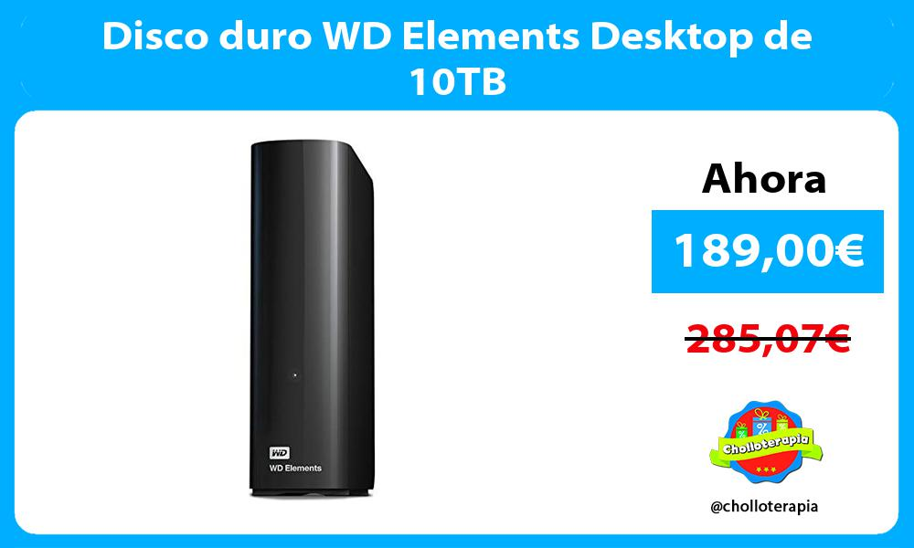 Disco duro WD Elements Desktop de 10TB