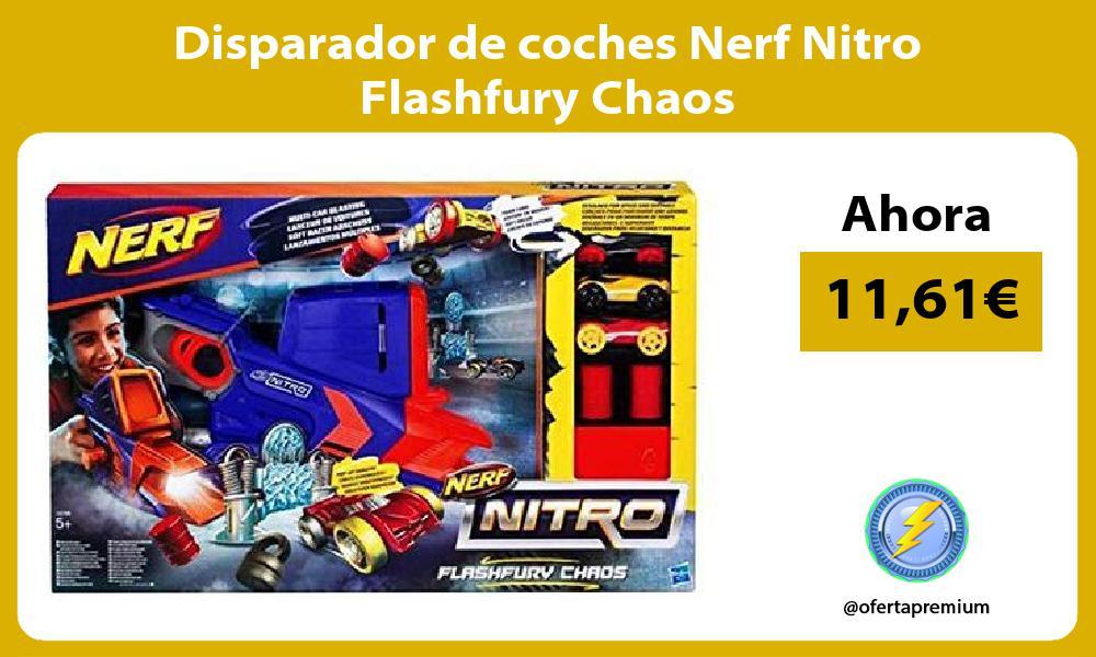 Disparador de coches Nerf Nitro Flashfury Chaos