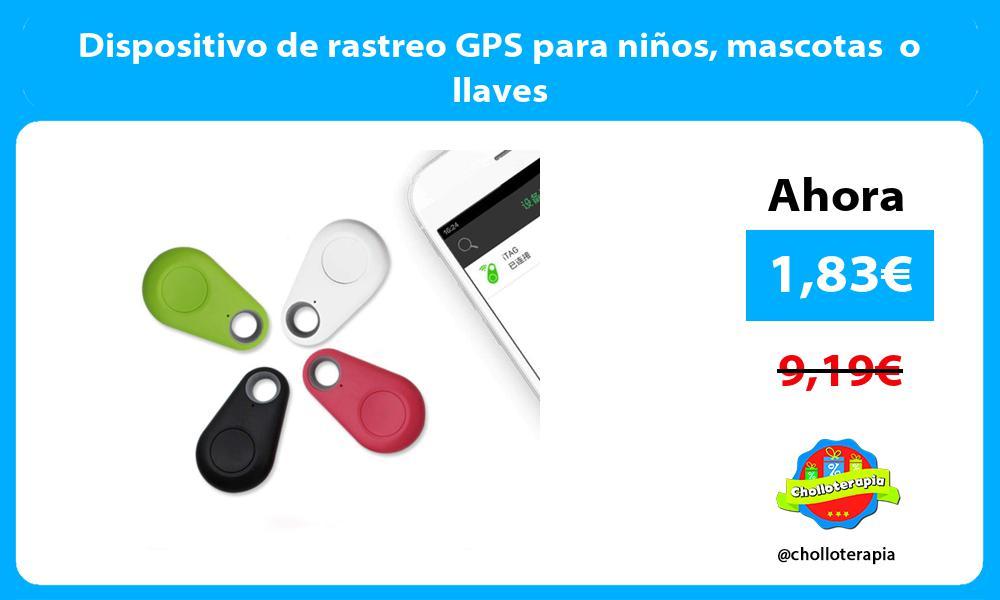 Dispositivo de rastreo GPS para niños mascotas o llaves