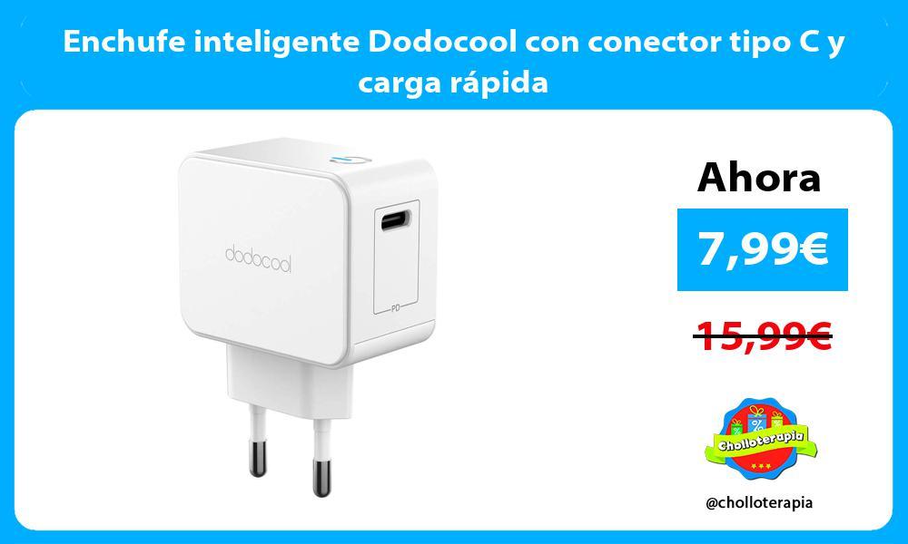 Enchufe inteligente Dodocool con conector tipo C y carga rápida