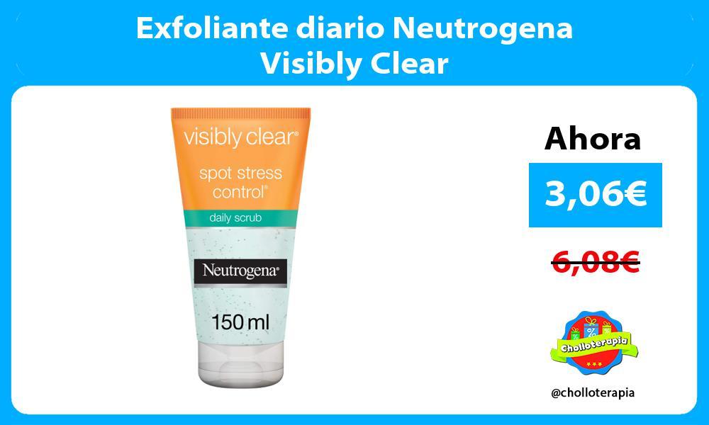 Exfoliante diario Neutrogena Visibly Clear
