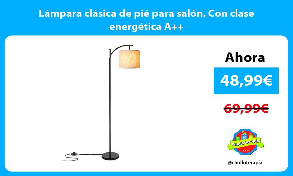 Lámpara clásica de pié para salón. Con clase energética A