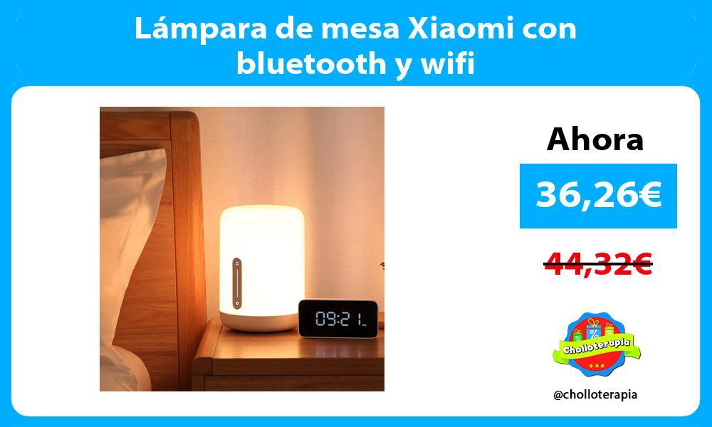 Lámpara de mesa Xiaomi con bluetooth y wifi