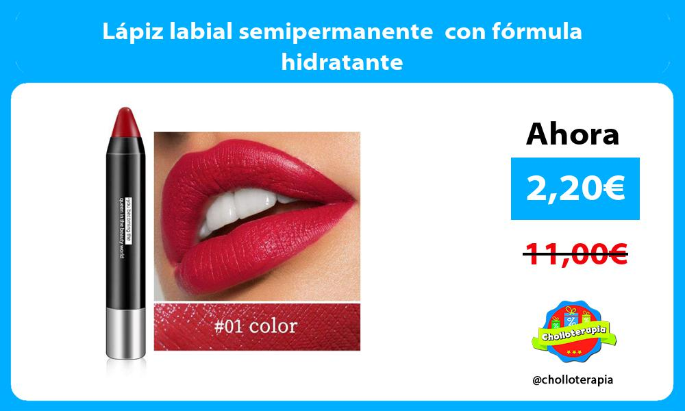 Lápiz labial semipermanente con fórmula hidratante