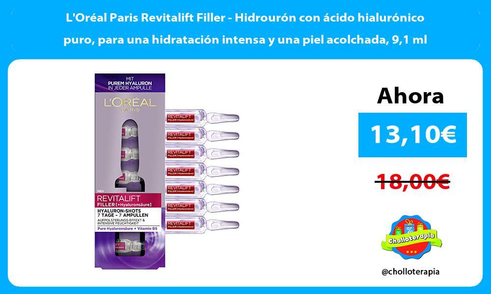 LOréal Paris Revitalift Filler Hidrourón con ácido hialurónico puro para una hidratación intensa y una piel acolchada 91 ml