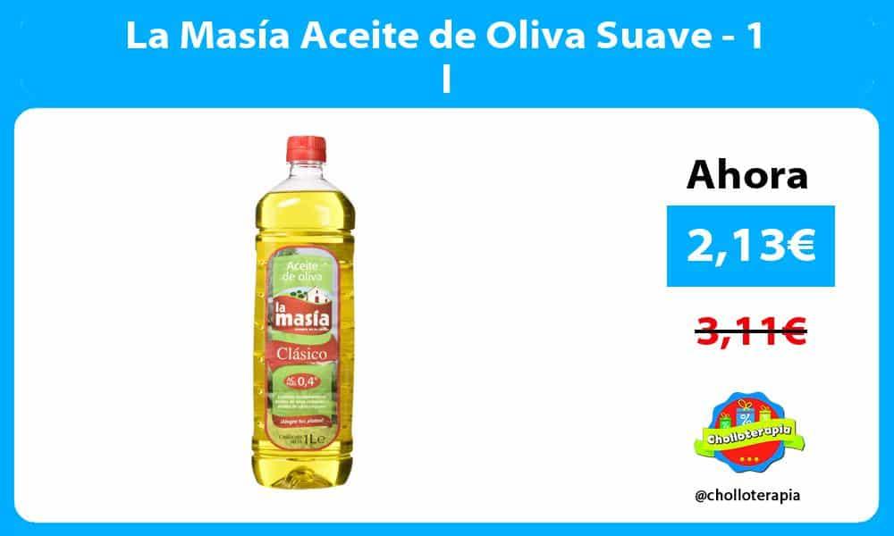 La Masía Aceite de Oliva Suave 1 l