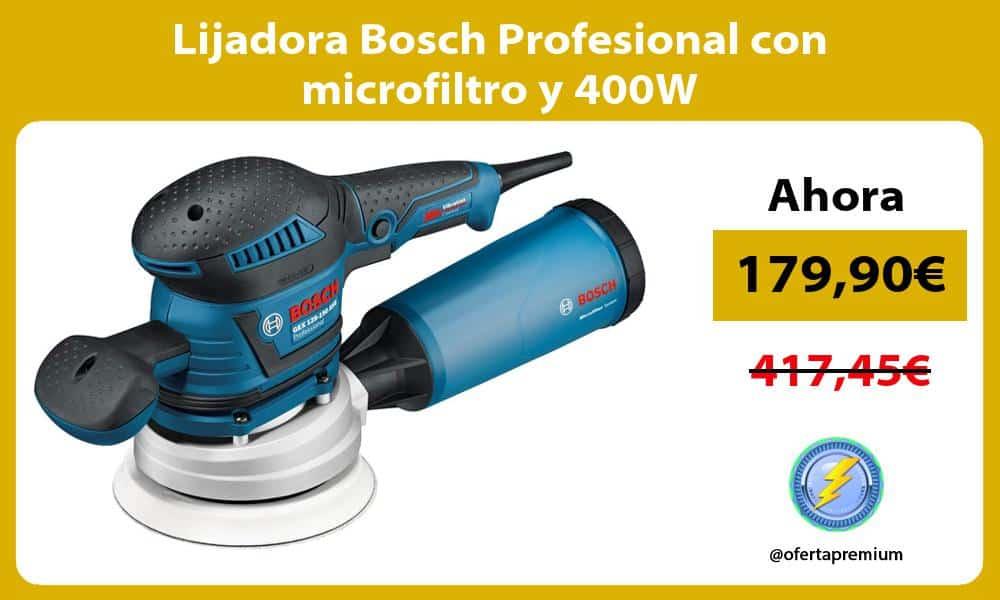 Lijadora Bosch Profesional con microfiltro y 400W