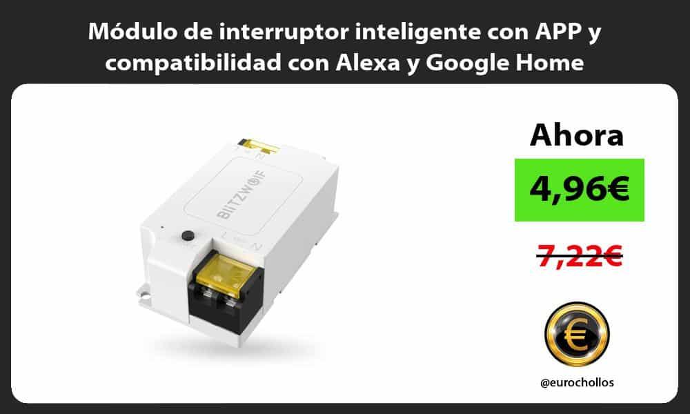 Módulo de interruptor inteligente con APP y compatibilidad con Alexa y Google Home