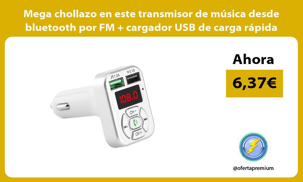 Mega chollazo en este transmisor de música desde bluetooth por FM cargador USB de carga rápida
