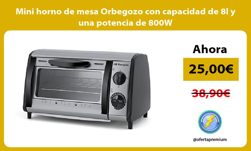 Mini horno de mesa Orbegozo con capacidad de 8l y una potencia de 800W