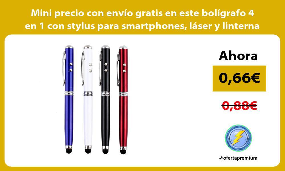 Mini precio con envío gratis en este bolígrafo 4 en 1 con stylus para smartphones láser y linterna
