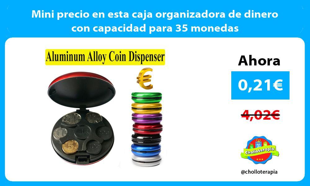 Mini precio en esta caja organizadora de dinero con capacidad para 35 monedas