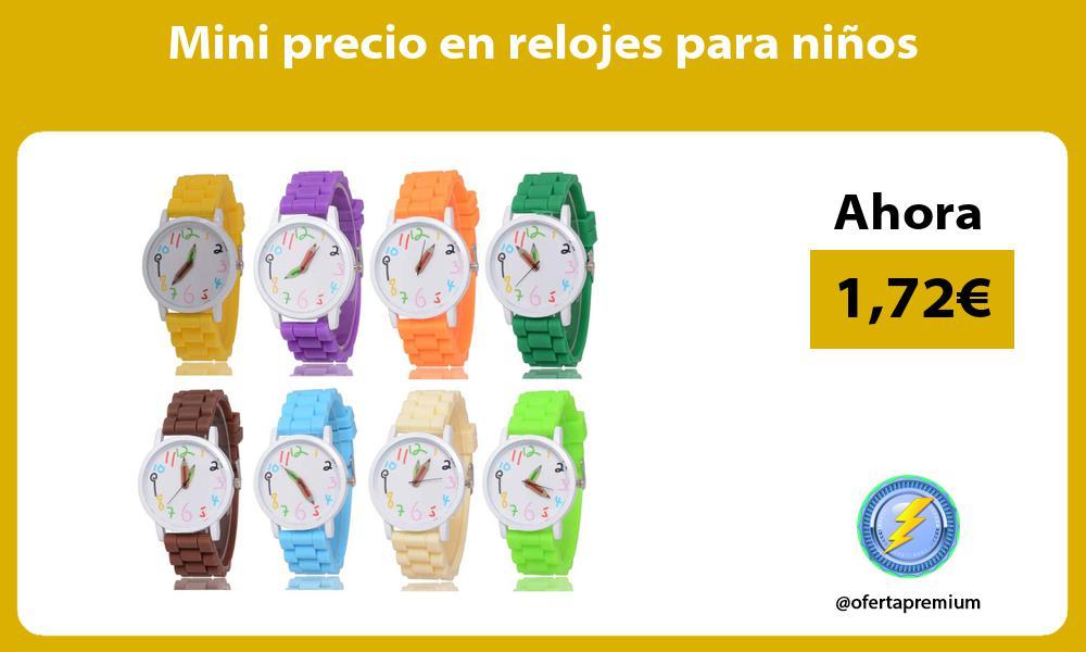 Mini precio en relojes para niños