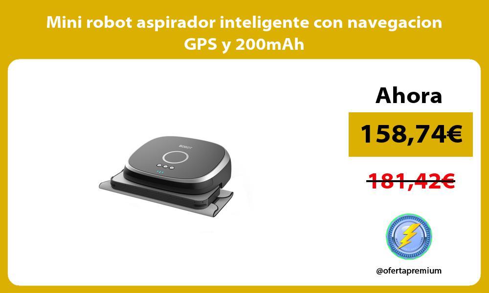 Mini robot aspirador inteligente con navegacion GPS y 200mAh