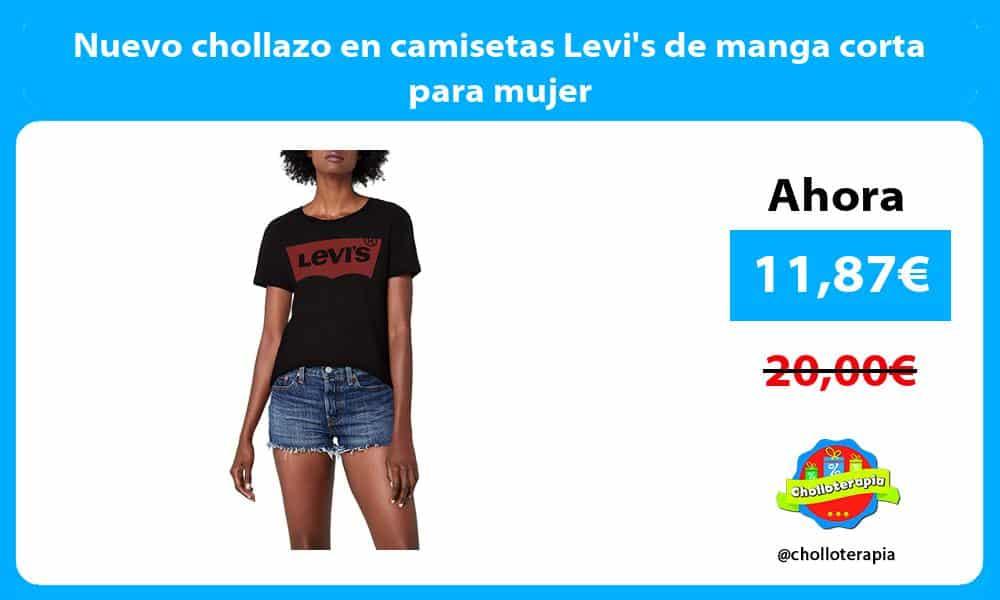 Nuevo chollazo en camisetas Levis de manga corta para mujer