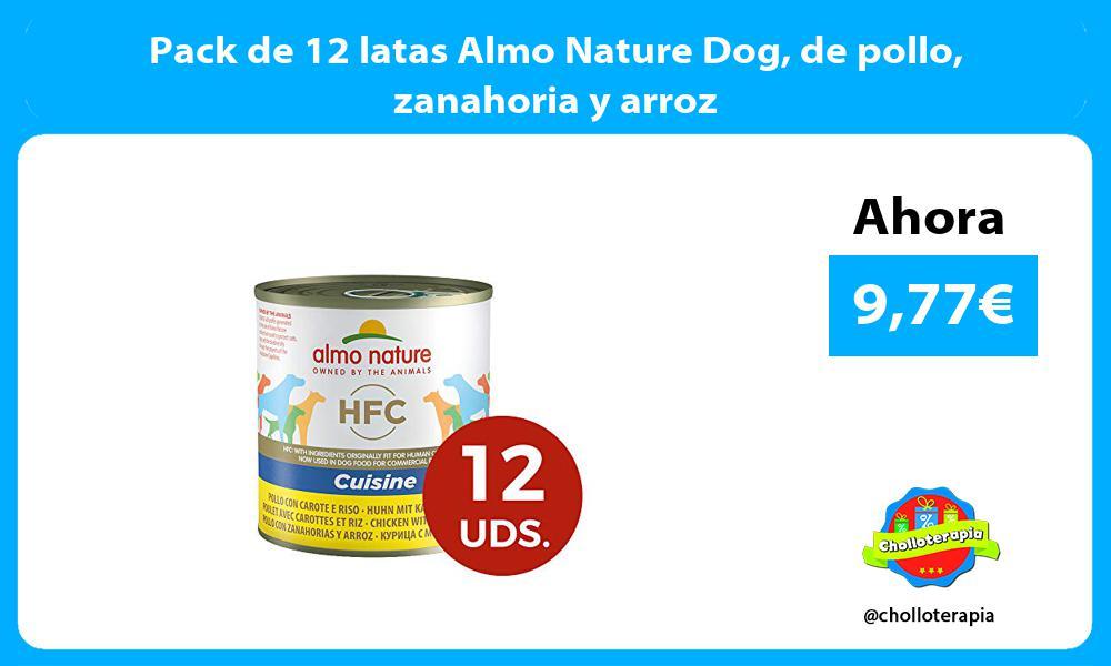 Pack de 12 latas Almo Nature Dog de pollo zanahoria y arroz