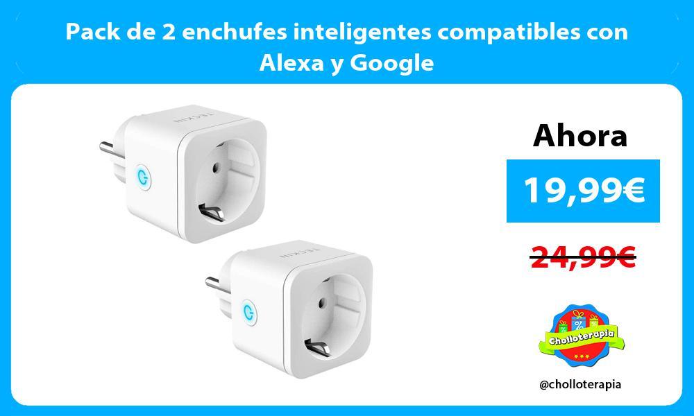 Pack de 2 enchufes inteligentes compatibles con Alexa y Google