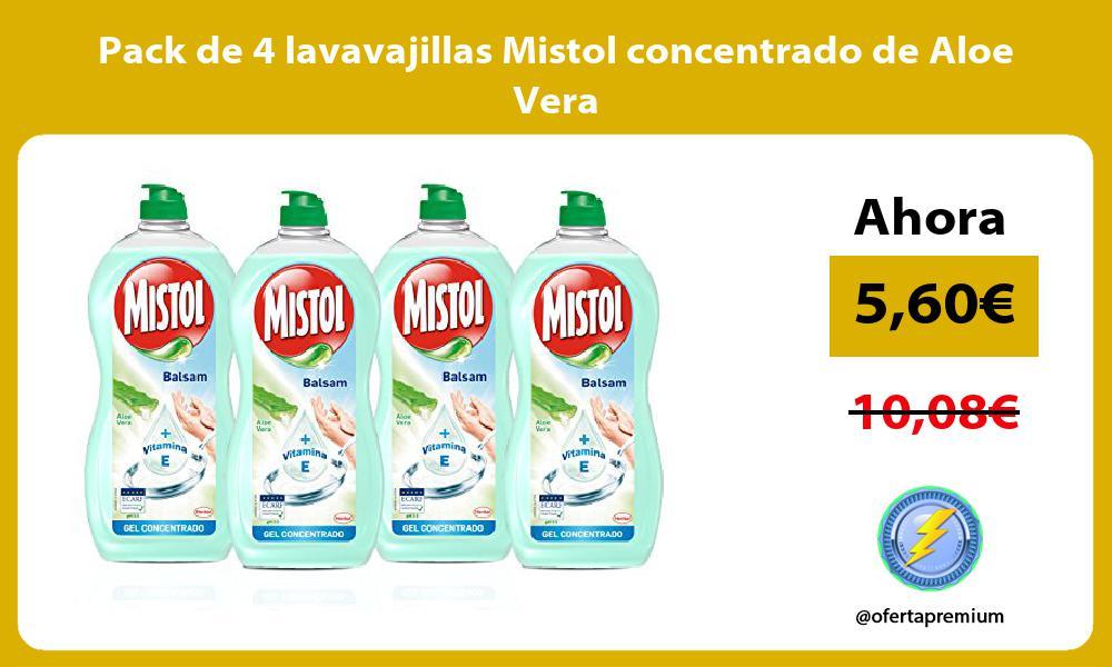 Pack de 4 lavavajillas Mistol concentrado de Aloe Vera