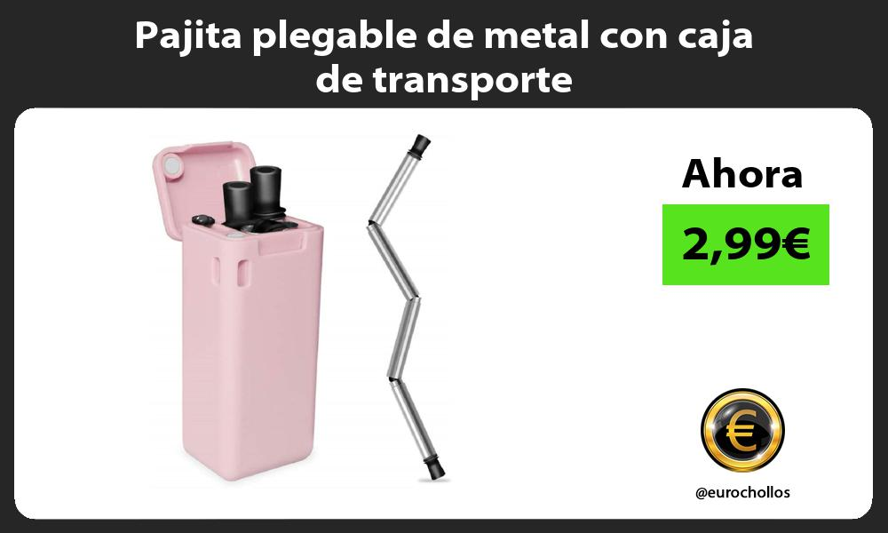 Pajita plegable de metal con caja de transporte