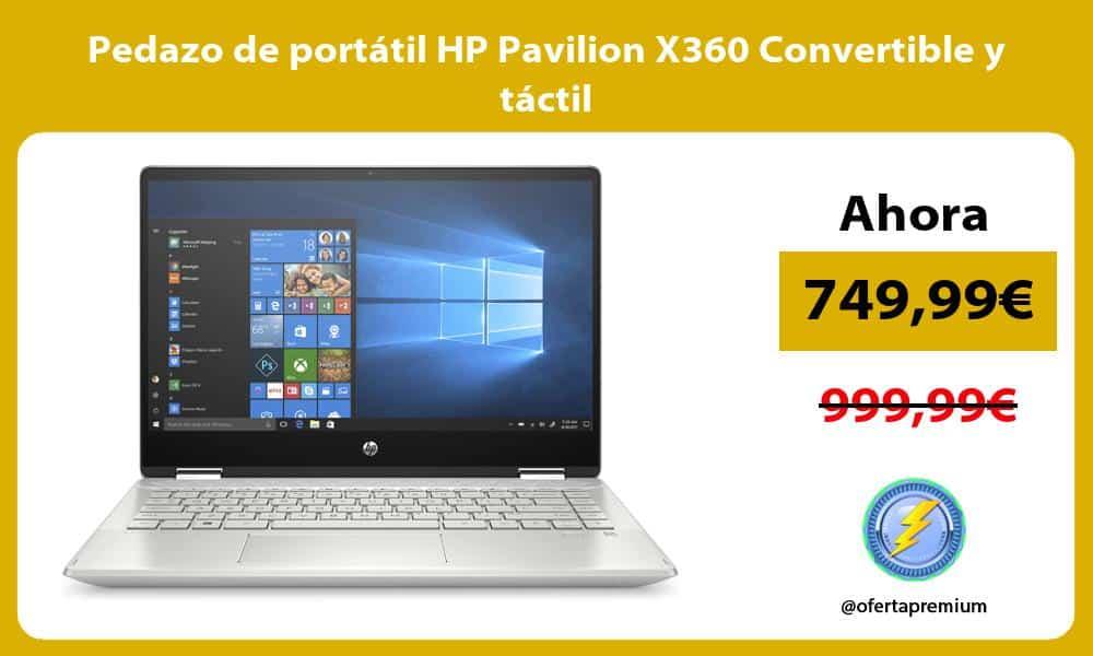 Pedazo de portátil HP Pavilion X360 Convertible y táctil