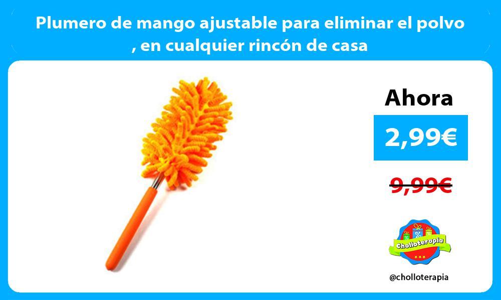 Plumero de mango ajustable para eliminar el polvo en cualquier rincón de casa
