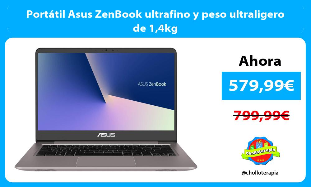 Portátil Asus ZenBook ultrafino y peso ultraligero de 14kg