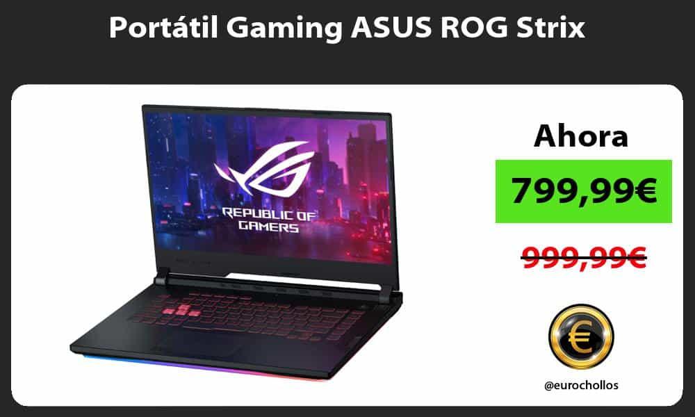 Portátil Gaming ASUS ROG Strix