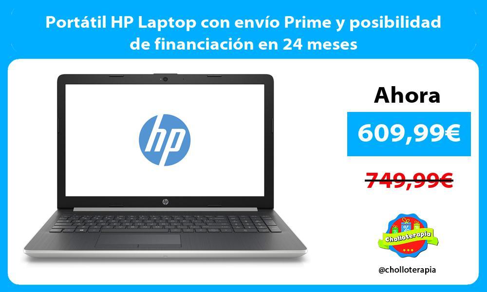 Portátil HP Laptop con envío Prime y posibilidad de financiación en 24 meses