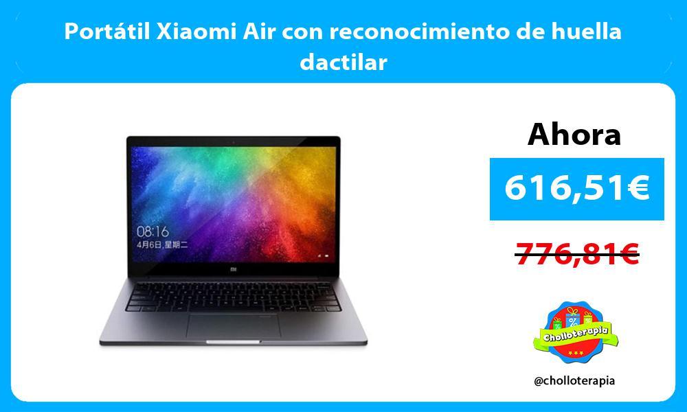 Portátil Xiaomi Air con reconocimiento de huella dactilar