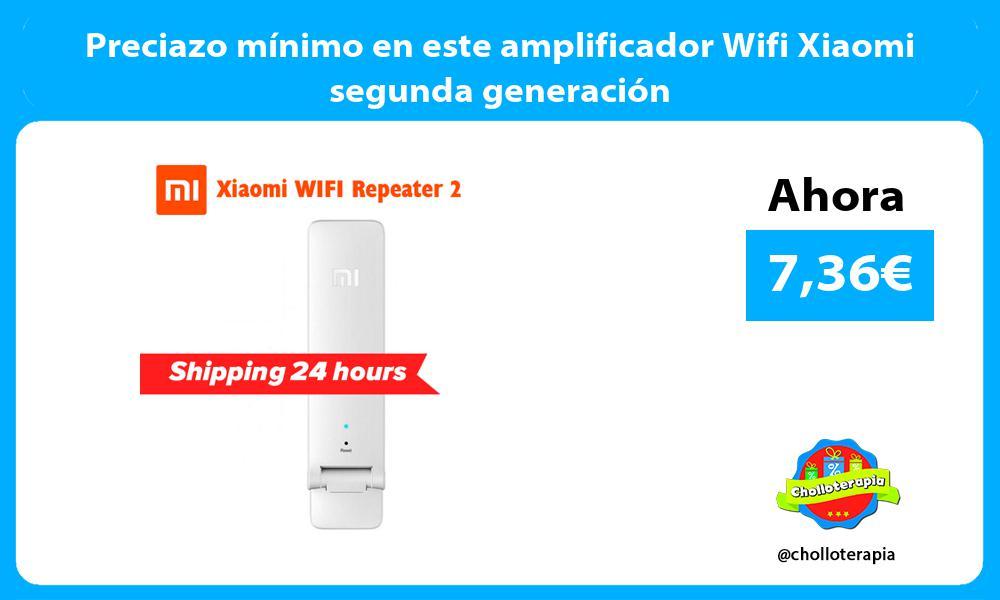 Preciazo mínimo en este amplificador Wifi Xiaomi segunda generación