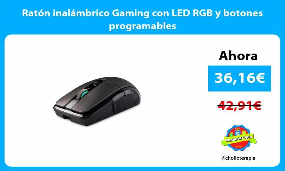 Ratón inalámbrico Gaming con LED RGB y botones programables