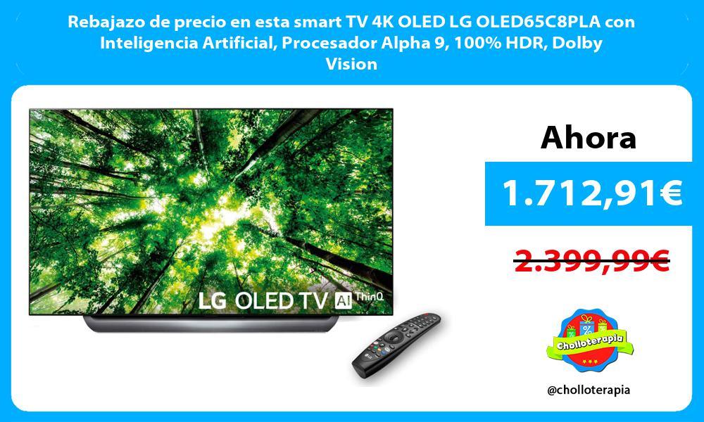 Rebajazo de precio en esta smart TV 4K OLED LG OLED65C8PLA con Inteligencia Artificial Procesador Alpha 9 100 HDR Dolby Vision