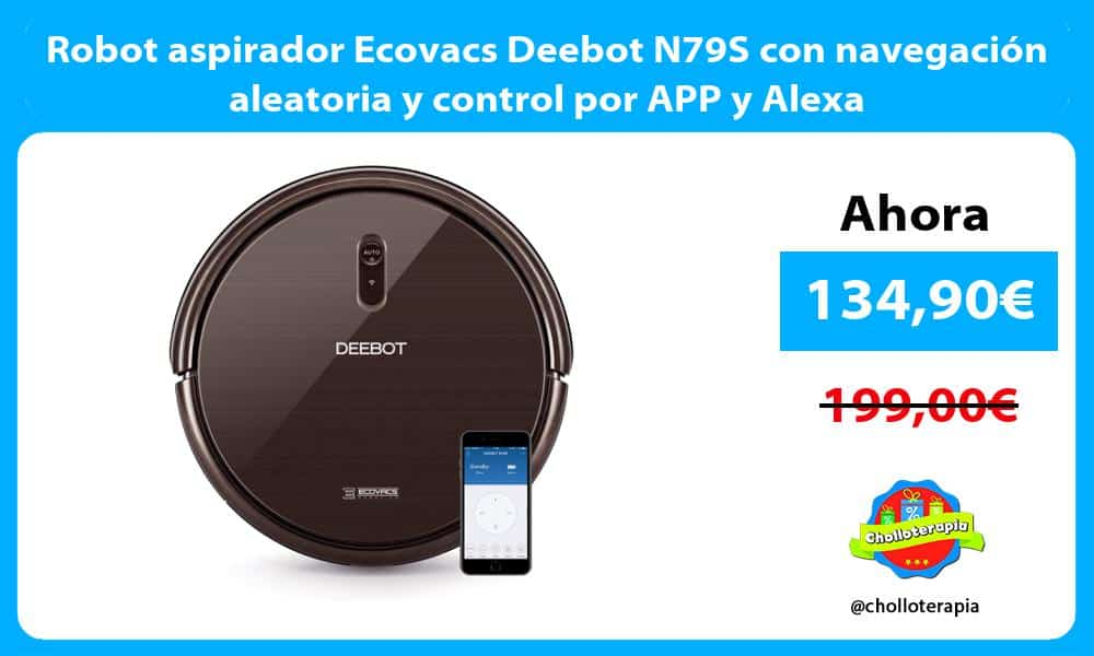 Robot aspirador Ecovacs Deebot N79S con navegación aleatoria y control por APP y Alexa