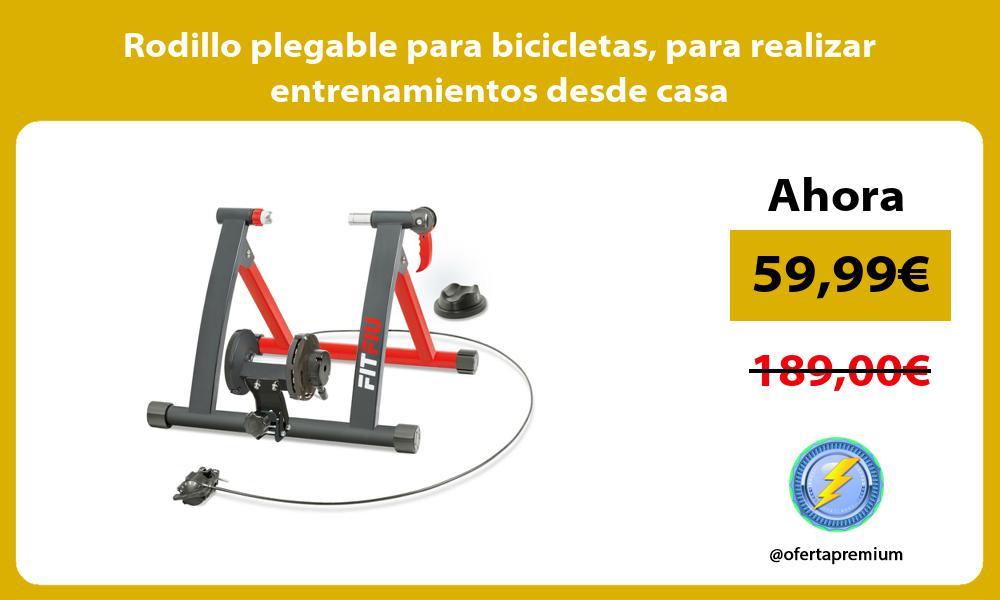 Rodillo plegable para bicicletas para realizar entrenamientos desde casa