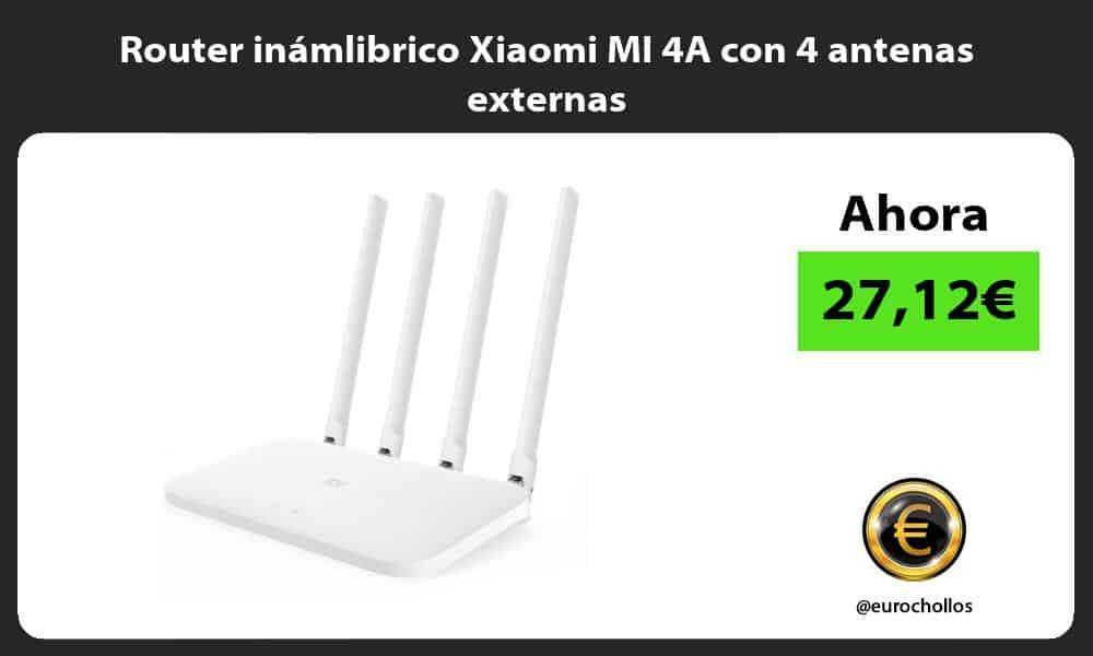 Router inámlibrico Xiaomi MI 4A con 4 antenas externas