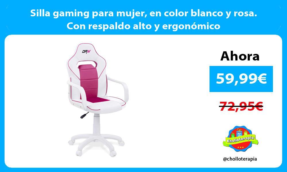 Silla gaming para mujer en color blanco y rosa. Con respaldo alto y ergonómico