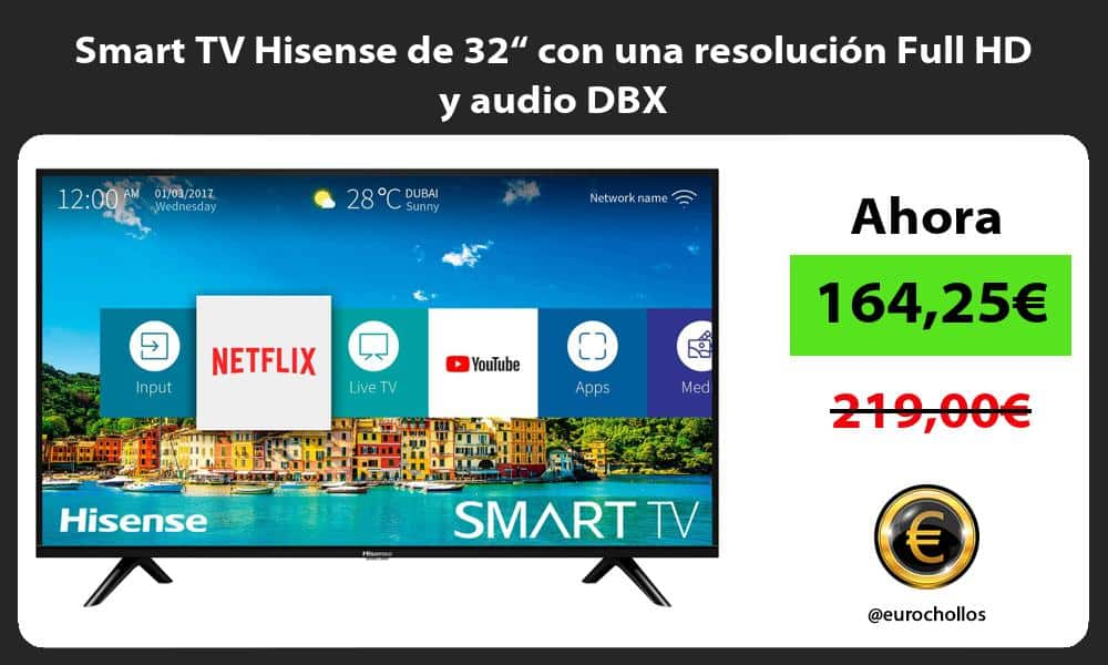"Smart TV Hisense de 32"" con una resolución Full HD y audio DBX"