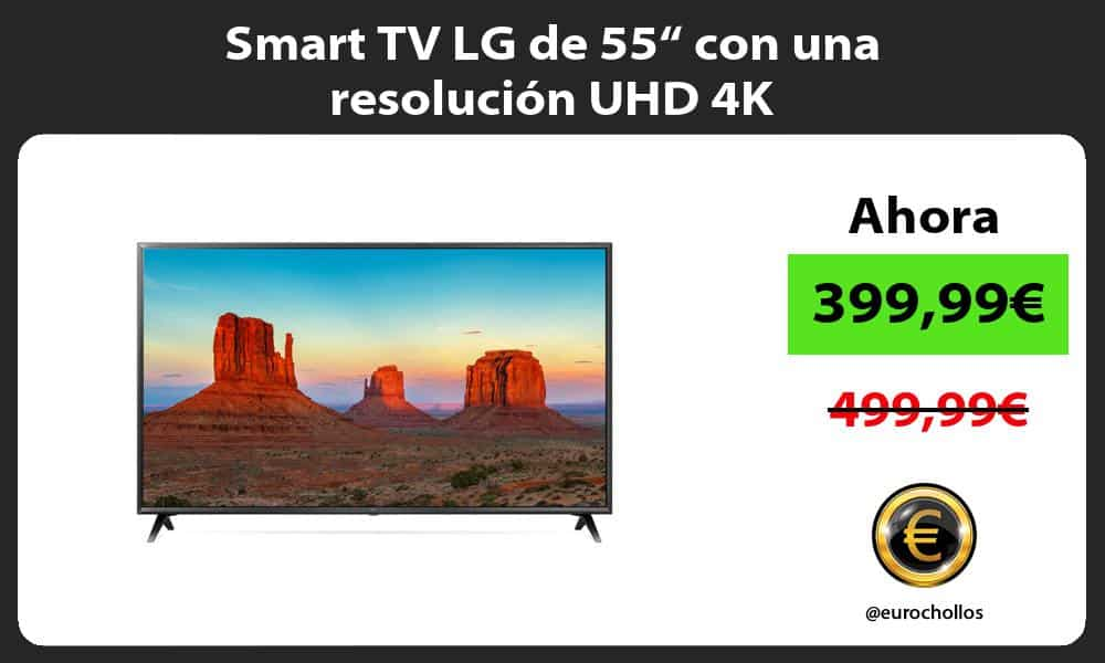 """Smart TV LG de 55"""" con una resolución UHD 4K"""