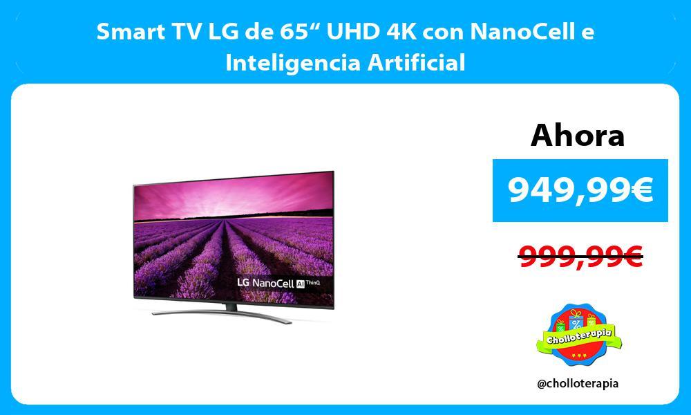 """Smart TV LG de 65"""" UHD 4K con NanoCell e Inteligencia Artificial"""