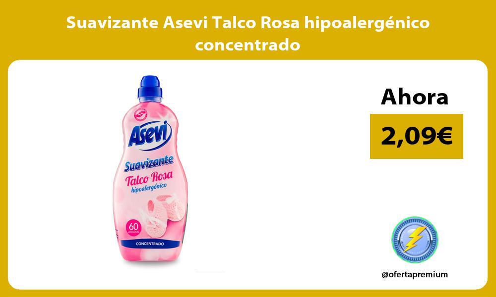 Suavizante Asevi Talco Rosa hipoalergénico concentrado
