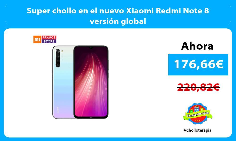 Super chollo en el nuevo Xiaomi Redmi Note 8 versión global