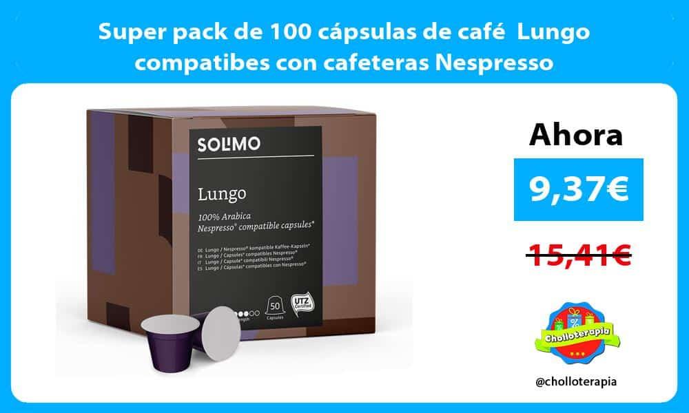 Super pack de 100 cápsulas de café Lungo compatibes con cafeteras Nespresso
