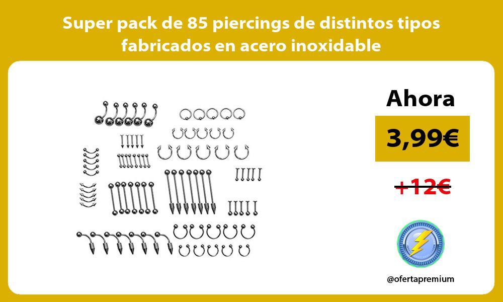 Super pack de 85 piercings de distintos tipos fabricados en acero inoxidable