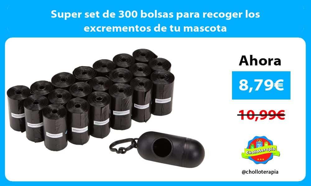 Super set de 300 bolsas para recoger los excrementos de tu mascota