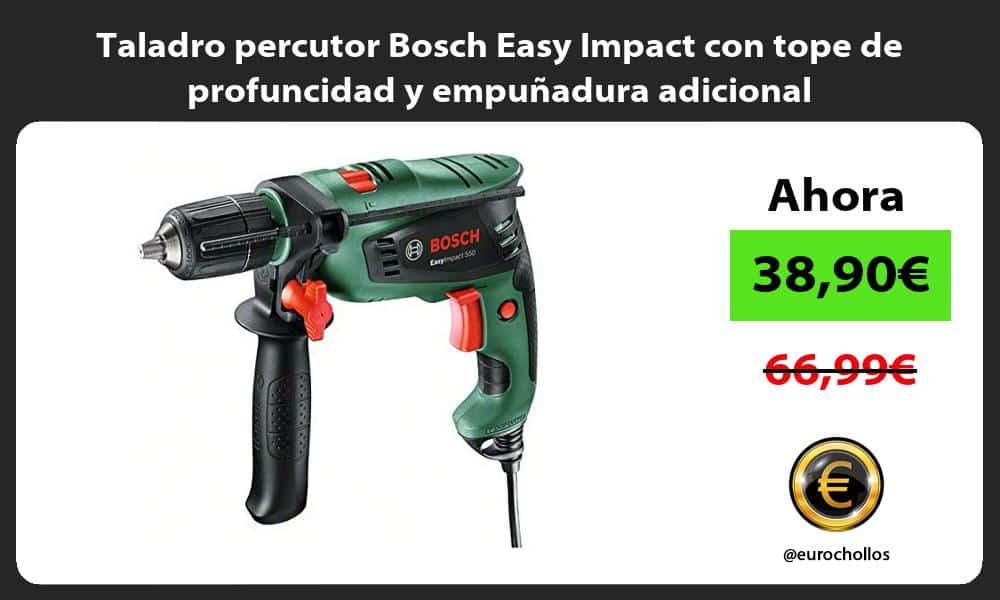 Taladro percutor Bosch Easy Impact con tope de profuncidad y empuñadura adicional