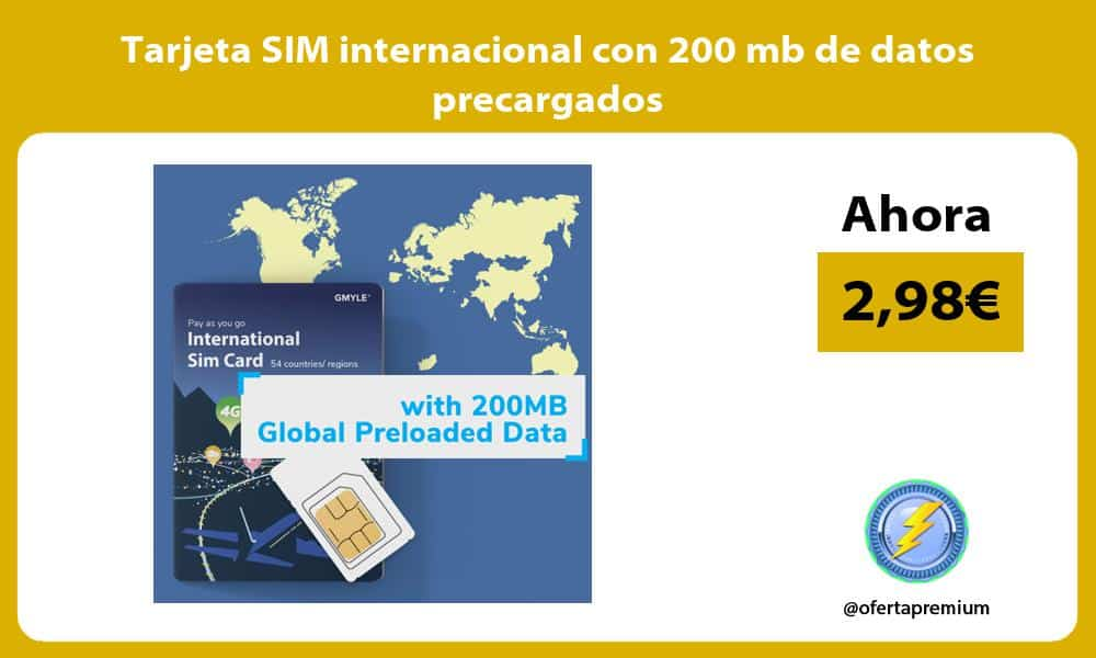 Tarjeta SIM internacional con 200 mb de datos precargados