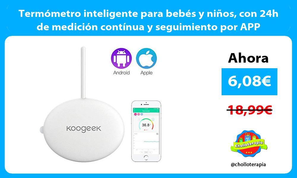Termómetro inteligente para bebés y niños con 24h de medición contínua y seguimiento por APP