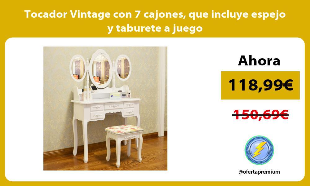 Tocador Vintage con 7 cajones que incluye espejo y taburete a juego