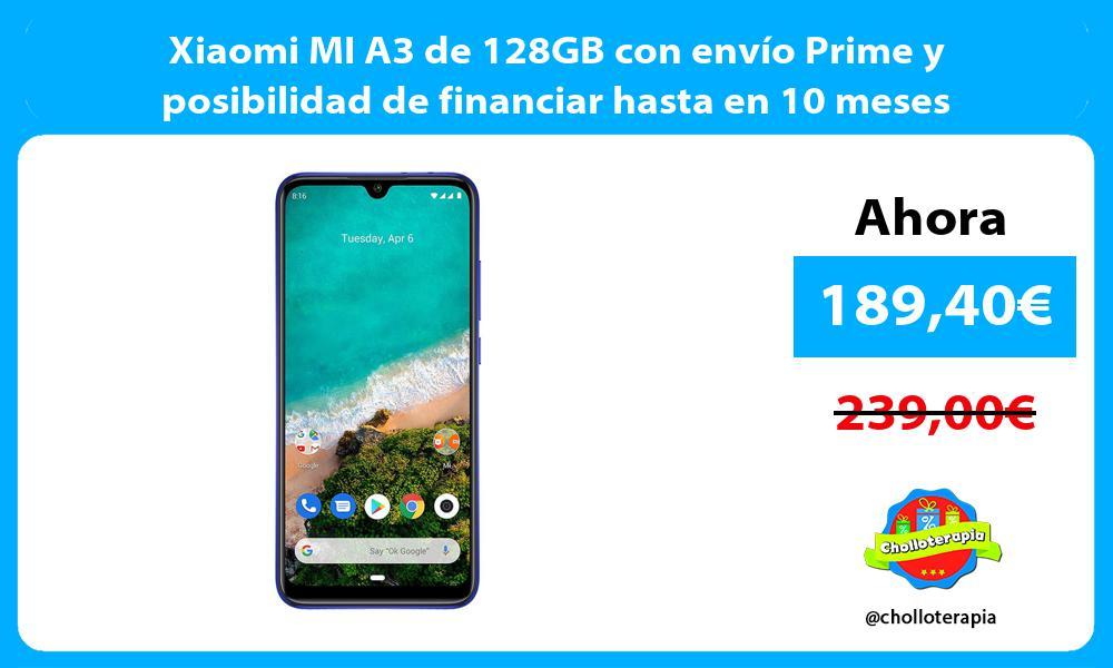Xiaomi MI A3 de 128GB con envío Prime y posibilidad de financiar hasta en 10 meses