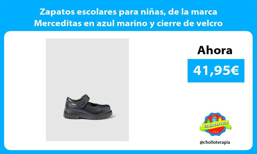 Zapatos escolares para niñas de la marca Merceditas en azul marino y cierre de velcro